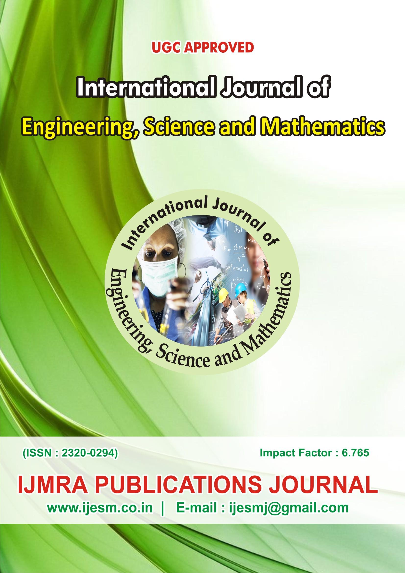 International Journal of Engineering, Science and Mathematics